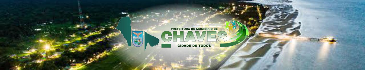 Prefeitura Municipal de Chaves | Gestão 2021-2024